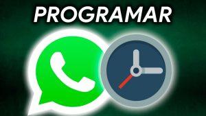 Como programar mensajes en WhatsApp para enviarlos a una hora especifica