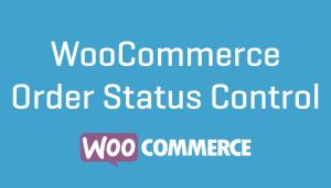 WooCommerce Order Status Control de estado de pedidos